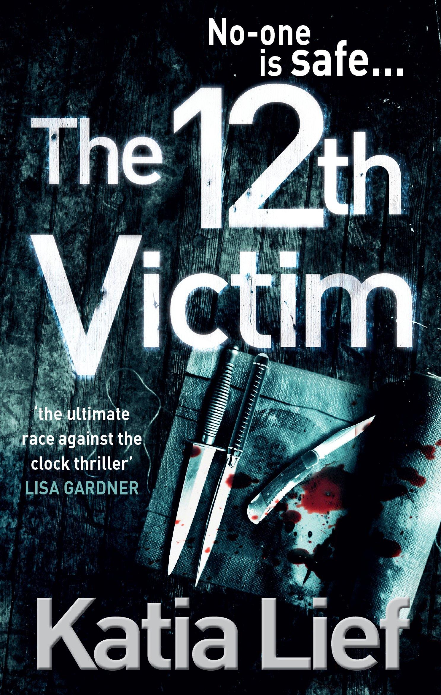 The 12th Victim. by Katia Lief pdf epub
