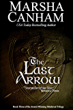 The Last Arrow (Robin Hood Trilogy Book 3)