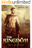 The Kingdom - Part One: The Runaway: A Historical Fiction Novel