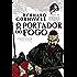 O portador do fogo - Crônicas saxônicas - vol. 10