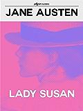 Lady Susan (Pilgrim Classics Annotated)