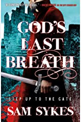 God's Last Breath (Bring Down Heaven Book 3) Kindle Edition