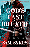 God's Last Breath (Bring Down Heaven)