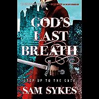 God's Last Breath (Bring Down Heaven Book 3) (English Edition)
