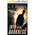 Into The Darkness (Mitch Tanner Book 2)