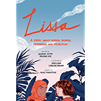 Lissa: A Story about Medical Promise, Friendship, and Revolution (ethnoGRAPHIC) book cover