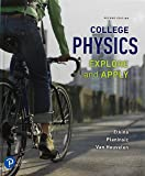 College Physics: Explore and Apply Plus Mastering Physics with Pearson eText -- Access Card Package (2nd Edition)