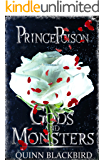 Prince Poison: (A Dark Romance) (Gods and Monsters Book 1)