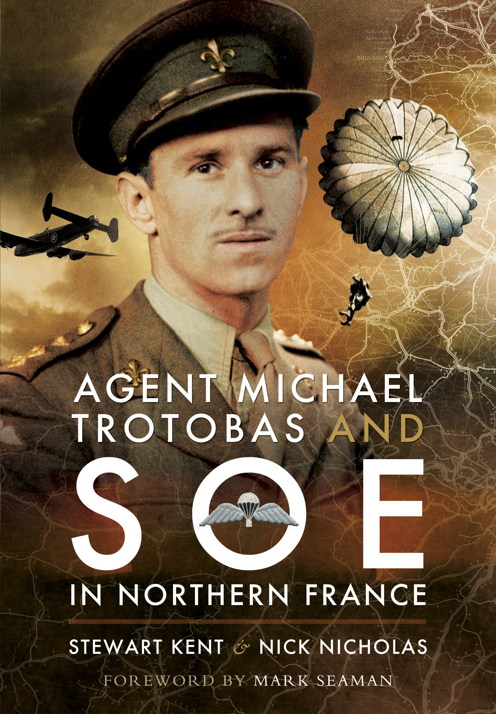 Agent Michael Trotobas and SOE in Northern France PDF
