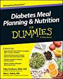 Diabetes Meal Planning and Nutrition For Dummies