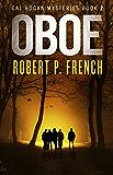 Oboe (Cal Rogan Mysteries Book 2)