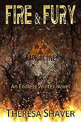 Fire & Fury: An Endless Winter Novel Kindle Edition