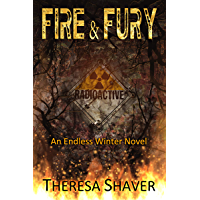 Fire & Fury: An Endless Winter Novel (English Edition)