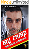 My Camp: Life in the French Foreign Legion