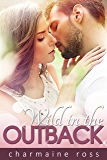Wild in the Outback: Romantic Comedy