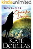Wolf Tales 2.5: Chanku Dawn