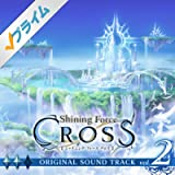 Shining Force CROSS ORIGINAL SOUNDTRACK vol.2
