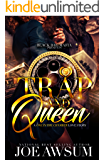 Trap and Queen : A one in the chamber love story