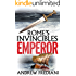 Emperor: An epic historical adventure novel (Rome's Invincibles)