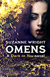 Omens (The Dark in You Book 6)