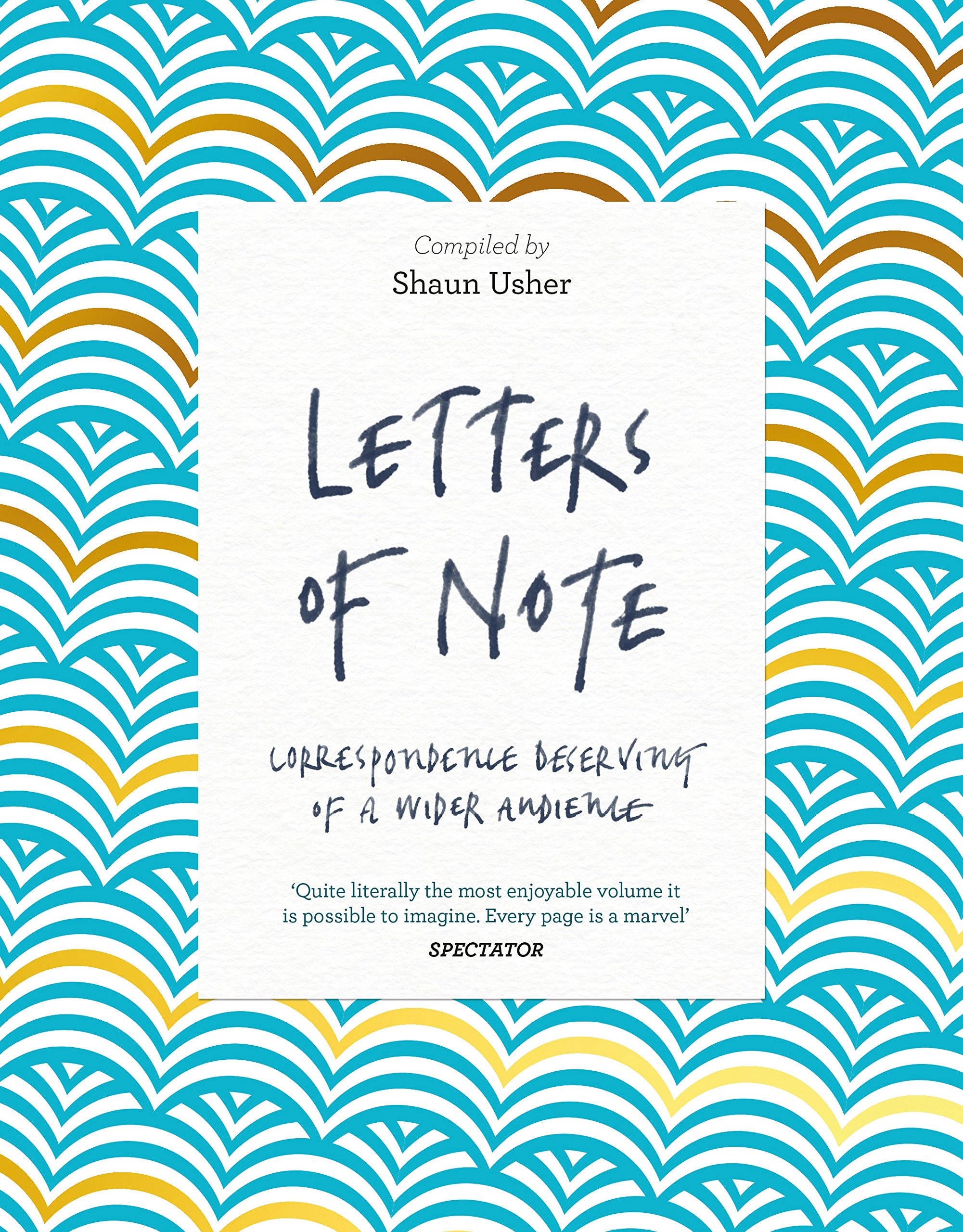 Read Online Letters of Note: Correspondence Deserving of a Wider Audience pdf epub