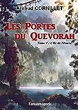 Les Portes du Quevorah: Tome 1 : L'île de Nivurse