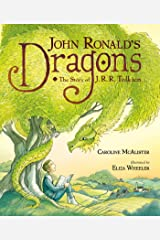 John Ronald's Dragons: The Story of J. R. R. Tolkien Kindle Edition