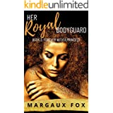 Her Royal Bodyguard Book 3: Forever With A Princess (A Lesbian Romance)
