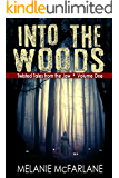 Into the Woods (Twisted Tales from the Jaw Book 1)