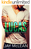 Lucas - A Preston Brothers Novel (Book 1): A More Than Series Spin-off (English Edition)