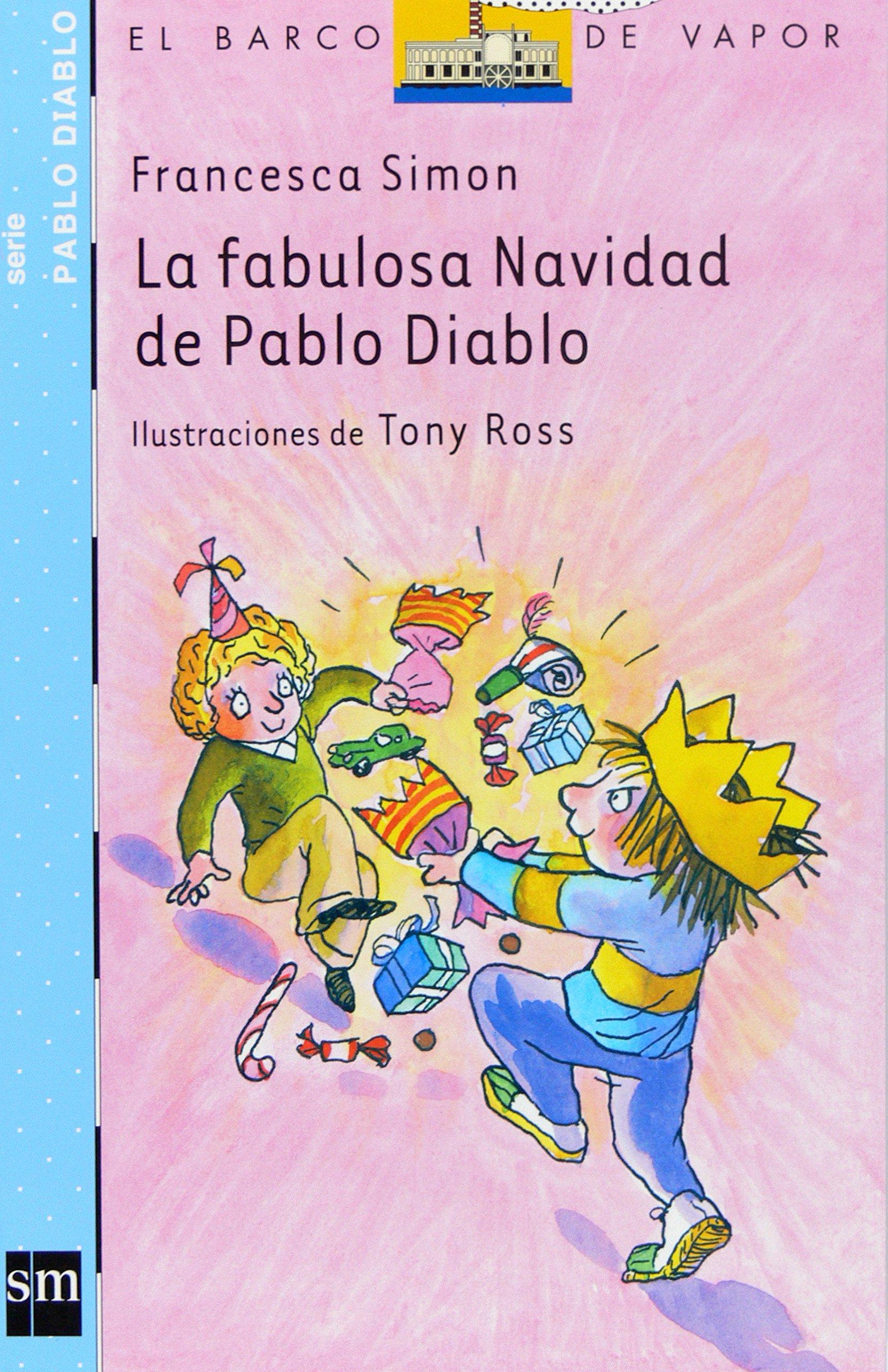 La fabulosa navidad de Pablo Diablo (El barco de vapor: Pablo Diablo/ The Steamboat: Horrid Henry) (Spanish Edition) pdf epub