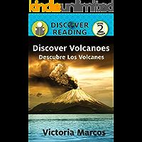 Discover Volcanoes/ Descubre Los Volcanes (Xist Kids Bilingual Spanish English)
