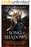 A Song of Shadows (Otherworld Academy Book 2)