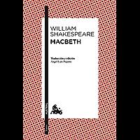 Macbeth: Traducción y edición de Àngel-Luis Pujante (Teatro nº 1)