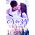 Crazy For You (Last Frontier Lodge Novels Book 8)