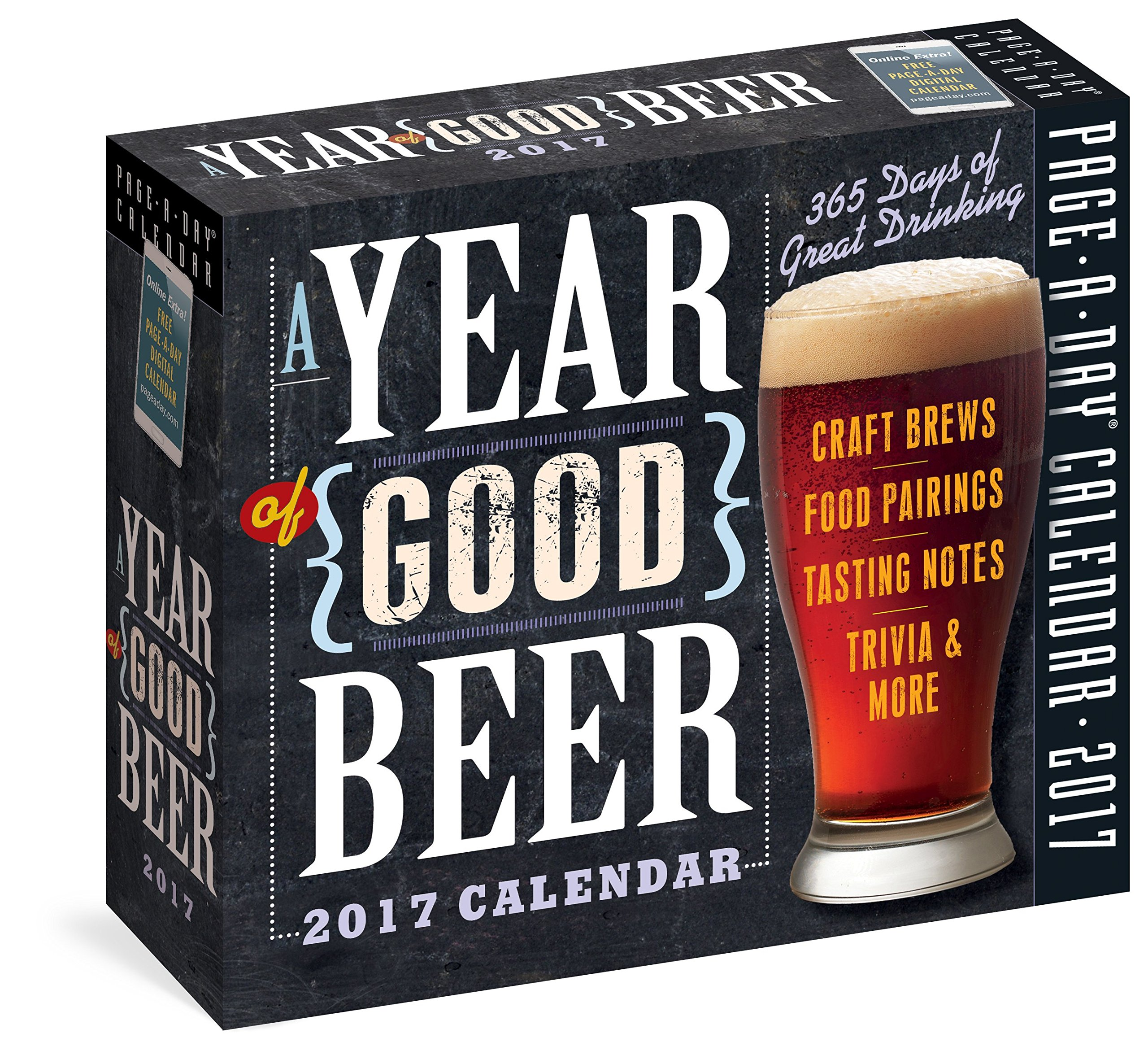 A Year of Good Beer Page-A-Day Calendar 2017 Calendar – Day to Day Calendar, August 23, 2016 Workman Publishing Workman Publishing Company 0761188142 Beverages - Beer