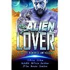 My Alien Lover: A Sci-Fi Romance Anthology