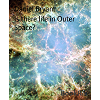 Is there life in Outer Space?: A study on the Cosmos