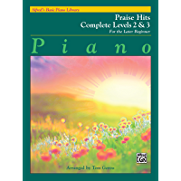 Alfred's Basic Piano Course: Praise Hits Complete Levels 2 & 3: For the Later Beginner (Piano) (Alfred's Basic Piano… book cover