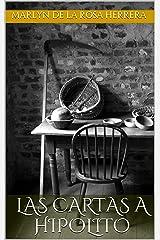 LAS CARTAS A HIPOLITO (Spanish Edition) Kindle Edition