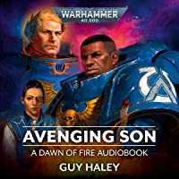 Avenging Son: Dawn of Fire, Book 1: Warhammer 40,000