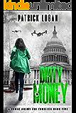 Dirty Money (A Chase Adams FBI Thriller Book 5)