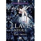 La Llave Negra (La Ciudad Solitaria nº 3) (Spanish Edition)