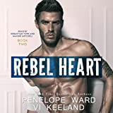 Rebel Heart: The Rush Series, Book 2