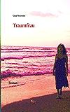 Traumfrau: Roman