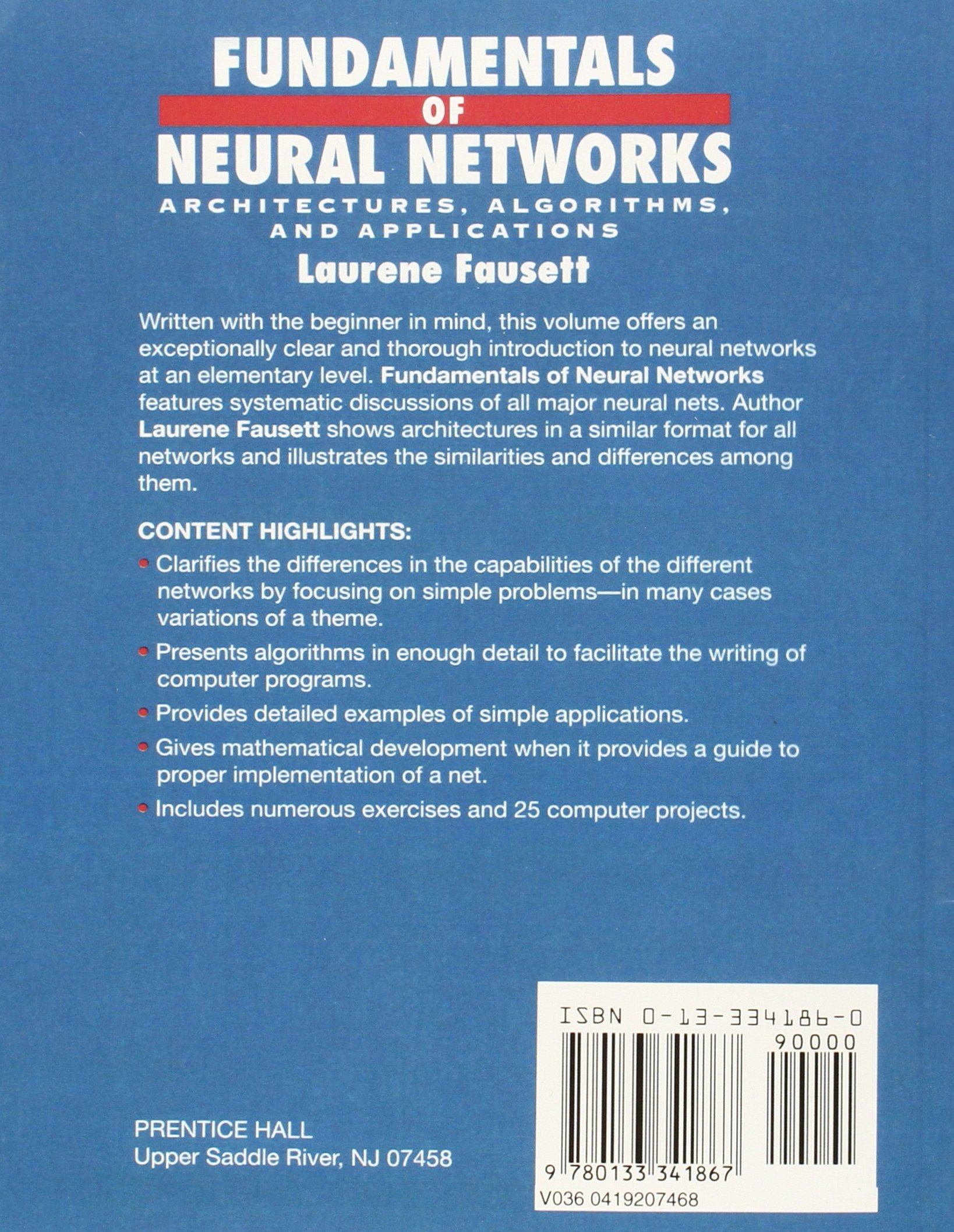 Buy Fundamentals of Neural Networks: Architectures, Algorithms And  Applications: United States Edition (Pie) Book Online at Low Prices in  India ...