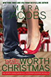 Totally Worth Christmas (Worth Series Book 4.5): A Copper Country Novella (The Worth Series 5)