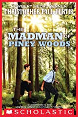 The Madman of Piney Woods Kindle Edition