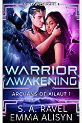 Warrior Awakening: Alien Warrior Science Fantasy Romance (Archans of Ailaut Book 1) Kindle Edition