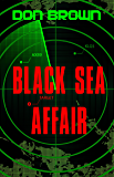 Black Sea Affair (The Navy Justice Series Book 4)